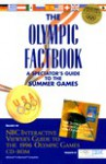The Olympic Factbook: A Spectator's Guide to the Summer Games, with NBC's Interactive Viewer's... - U.S. Olympic Committee, Marie J. MacNee
