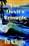 The Devil's Triangle - Kim Brooks