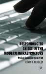 Responding to Crises in the Modern Infrastructure: Policy Lessons from Y2K - Kevin Quigley
