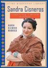Sandra Cisneros: Inspiring Latina Author - Karen Clemens Warrick, Michael E. Casey, Carolyn S. Shealer, Jason Koski, Milbert O. Brown