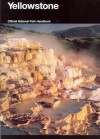 Yellowstone: A Natural and Human History, Yellowstone National Park, Idaho, Montana, and Wyoming - David Rains Wallace