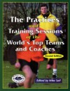 Practices & Training Sessions of the World's Top Teams & Coaches - Mike Saif