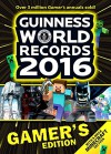 Guinness World Records 2016 Gamer's Edition - Guinness World Records