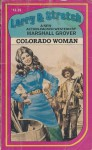 Colorado Woman (Larry and Stretch) - Marshall Grover
