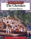 The Cherokee and Their History - Mary Englar