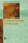 Carnivore Ecology in Arid Lands - Jacobus du P. Bothma, J. L. Cloudsley-Thompson
