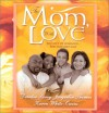 To Mom, with Love: Fairy GodfatherThe Price of a Mother's LoveA Mother for Scott - Deirdre Savoy, Jacquelin Thomas, Karen White-Owens