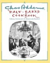 Chas Addams Half-Baked Cookbook: Culinary Cartoons for the Humorously Famished - Charles Addams, Allen Weiss