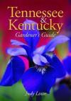 Tennessee & Kentucky Gardener's Guide - Judy Lowe