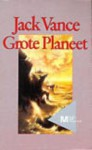Grote planeet - Jack Vance, Mark Carpentier Alting