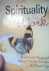 Spirituality In Work - Elie Mulyadi, Rini Nurul Badariah, Lela Susilawati Sy.