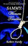 Sammy: Women Troubles - Robin Hardy