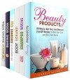 Natural Ways to be Beautiful (6 in 1): Organic DIY Products to Care for Your Body (DIY Beauty Products) - Carrie Bishop, Kathy Heron, Pamela Ward, Kathy Chen, Alice Clay, Olivia Henson
