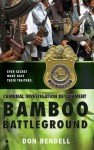 Criminal Investigation Detachment #3: Bamboo Battleground: Bamboo Battleground - Don Bendell