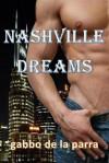 Nashville Dreams - Gabbo De La Parra