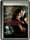 Dark Side of Passion - Sheri Gilmore