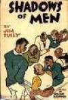 Shadows of Men - Jim Tully