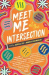 Meet Me at the Intersection - Ambelin Kwaymullina, Rebecca Lim