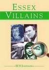 Essex Villains - W.H. Johnson