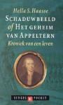 Schaduwbeeld of Het geheim van Appeltern : Kroniek van een leven - Hella S. Haasse