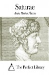 Saturae (Latin Edition) - Aulus Persius Flaccus, The Perfect Library
