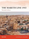The Mareth Line 1943: The end in Africa (Campaign) - Ken Ford, Steve Noon