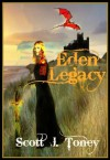 Eden Legacy - Scott Toney, Ivan Amberlake, Yannis Karatsioris