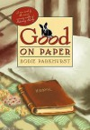 Good On Paper - Bodie Parkhurst, Sherry Wachter