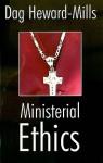 Ministerial Ethics - Dag Heward-Mills
