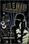 H.U.E.Man: A Modern Tale of a Superhero - Landon Parker