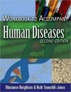 Workbook to Accompany Human Diseases - Marianne Neighbors