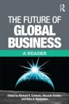The Future of International Business - Michael Czinkota, Ilkka Ronkainen
