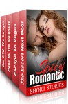 """(Spicy Romance BOX SET) """"The Escort Next Door"""" & """"Escape To Vegas"""" & """"Flown By The Billionaire"""" & """"Sex With The Lawyer"""" - Kelly Young, Carla Davis, Clara James"""