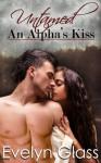 An Alpha's Kiss - Evelyn Glass
