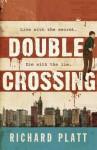 Double Crossing - Richard Platt, Alex Higlett