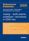 Leasing. Skutki prawne, podatkowe i rachunkowe w 2009 roku - Agnieszka Kowalska, Baran Barbara, Rastawiecki Paweł, Kowalski Artur