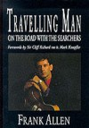 Travelling Man: On the Road with the Searchers - Frank Allen, Cliff Richard, Mark Knopfler