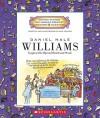 Daniel Hale Williams: Surgeon Who Opened Hearts and Minds - Mike Venezia