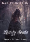 Lonely Souls - Karice Bolton