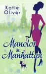 Manolos in Manhattan (Marrying Mr Darcy - Book 3) - Katie Oliver