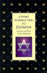 A Short Introduction To Judaism - Lavinia Cohn-Sherbok, Dan Cohn-Sherbok