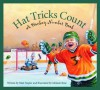Hat Tricks Count: A Hockey Number Book - Melanie Rose, Matt Napier