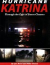 Hurricane Katrina: Through the Eyes of Storm Chasers - Jim Reed