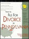 How to File for Divorce in Pennsylvania - Rebecca A. Desimone, Edward A. Haman