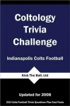 Coltology Trivia Challenge: Indianapolis Colts Football - Al Netzer