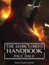 The Dark Lord's Handbook - Paul Dale, Gildart Jackson