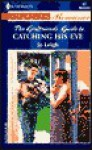 Catching His Eye - Jo Leigh