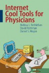 Internet Cool Tools for Physicians - Melissa Rethlefsen, David Rothman