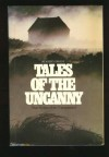 Tales of the Uncanny - Reader's Digest Association, John Grant Fuller Jr.