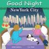 Good Night New York City (Good Night Our World series) - Adam Gamble, Joe Veno